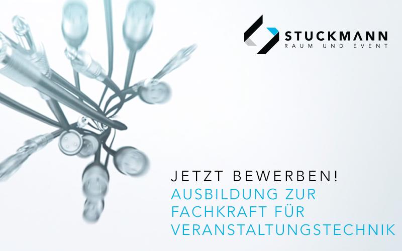 Ausbildung zur Fachkraft für Veranstaltungstechnik (m/w) | Stuckmann GmbH - Raum und Event