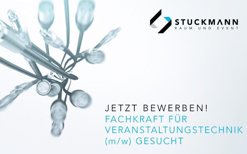 Fachkraft für Veranstaltungstechnik (m/w) gesucht | Stuckmann GmbH - Raum und Event